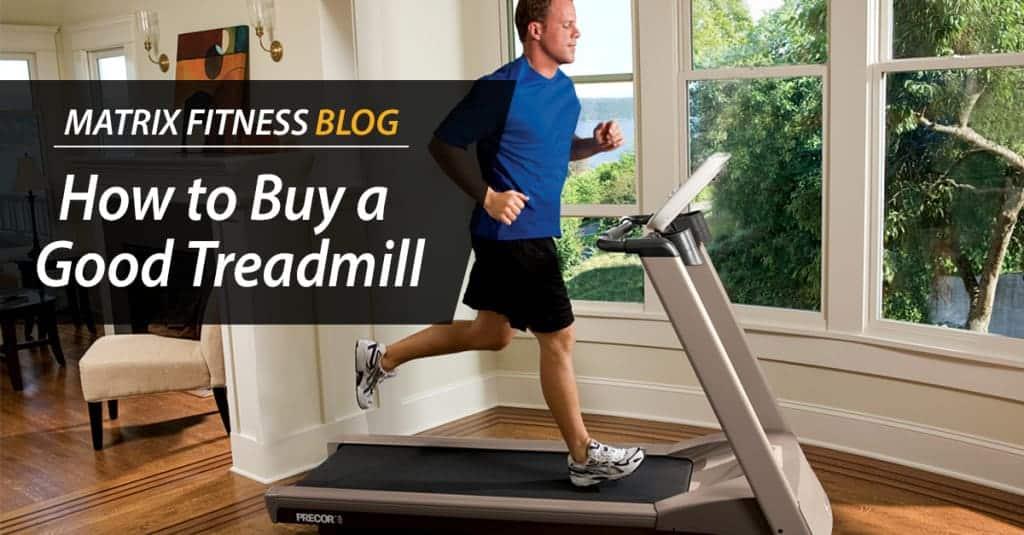How to Buy a Good Treadmill