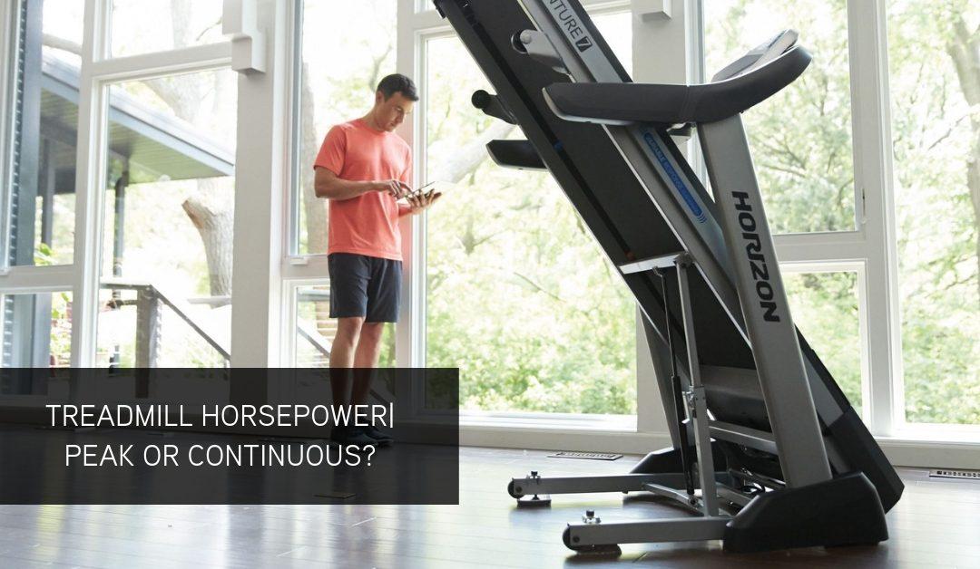 Treadmill Horsepower | Peak or Continuous?